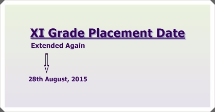 XI-Grade Placement Date Extended Again