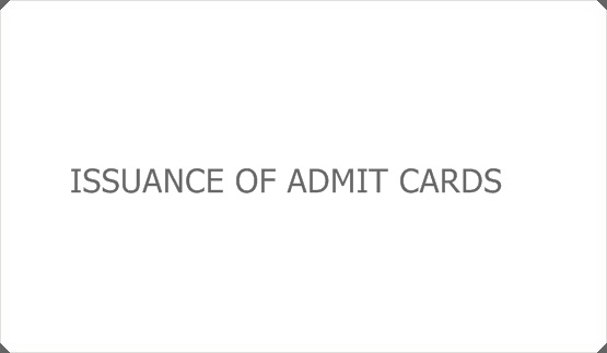 ISSUANCE OF ADMIT CARDS