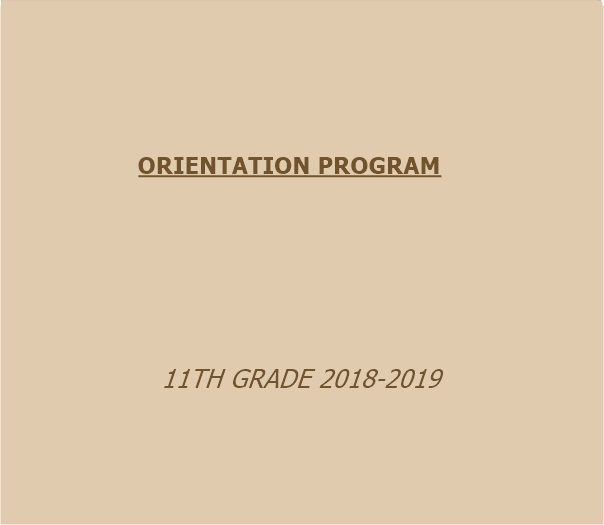 ORIENTATION PROGRAM 11TH GRADE 2018-2019