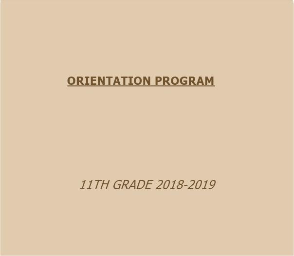 ORIENTATION PROGRAM 11TH GRADE 2018-2019