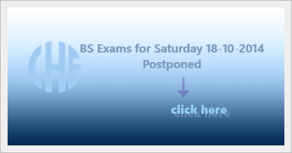 BS Mid-Term Examination Papers, Scheduled for Saturday 18th October, 2014, Postponed