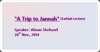 "Tarbiah Lecture ""A Trip to Jannah"""
