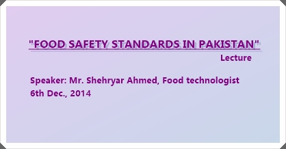 Guest Lecture: Food Safety Standards in Pakistan