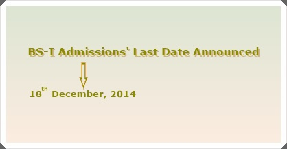 BS-I Admissions: Last Date Announced
