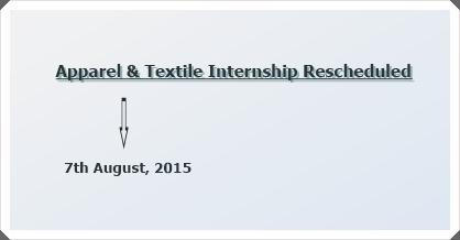 Apparel-&-Textile Internship Rescheduled