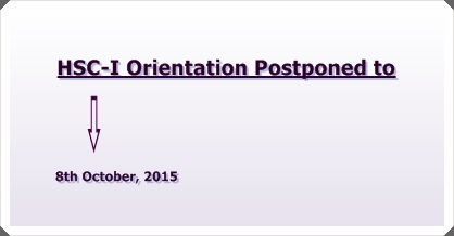 XI-Grade Orientation Postponed to 8th October, 2015