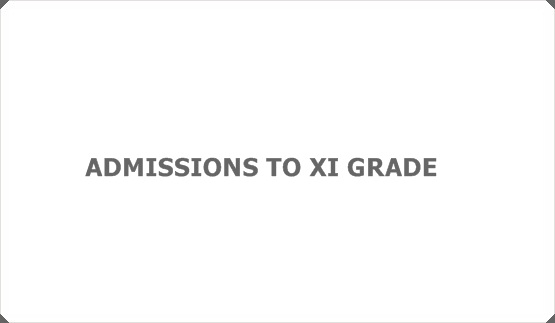 ADMISSIONS TO XI GRADE