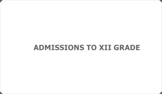 ADMISSIONS TO XII GRADE