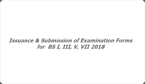 Issuance & Submission of Examination Forms for  BS I, III, V, VII 2018