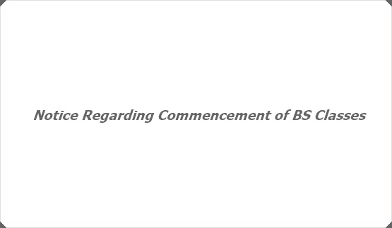 Notice Regarding Commencement of BS Classes