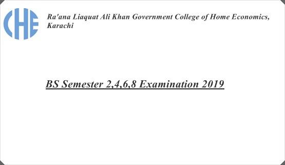 BS Semester 2,4,6,8 Examination 2019